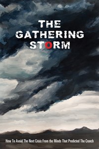 The Gathering Storm offers a unique perspective on world economics and markets from a remarkable group of individuals who all managed to discern the gathering storm about to hit financial markets before the 'credit crunch' and subsequent market ructions. (Click to view larger version...)