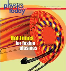Fusion plasmas make the front cover of the latest issue of Physics Today (October 2015). (Click to view larger version...)