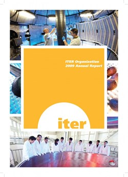 Hot off the press: The ITER Annual Report 2009. (Click to view larger version...)