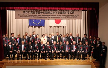 The ceremony on 20 April gathered high-ranking members of the Japanese government, European embassies and the European Commission, as well as representatives of the industries and institutions participating in the JT-60SA program. Far right: Yutaka Kamada, the Japanese home team project manager; and Pietro Barabaschi, the European home team project manager and acting Director of the European Domestic Agency for ITER. (Click to view larger version...)