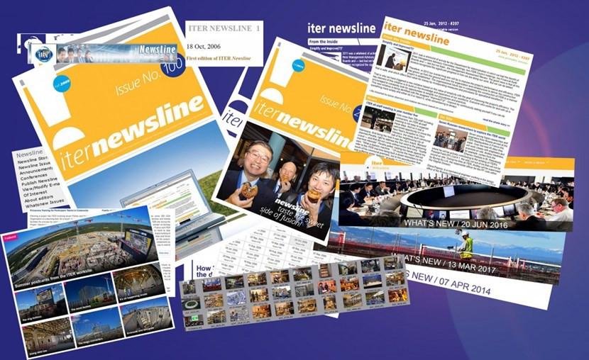 ''Newsline'' may have changed in look over the years but it has always had the same mission: informing the ITER community, stakeholders, researchers, fusion enthusiasts, and the general public about a unique project underway in southern France. (Click to view larger version...)